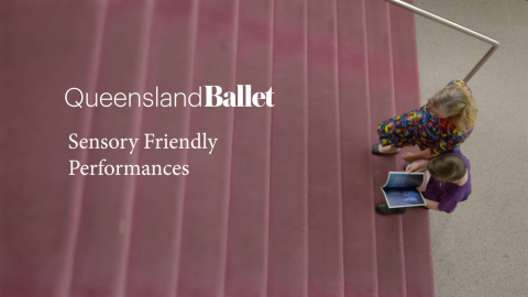 Queensland Ballet's Sensory Friendly Performance